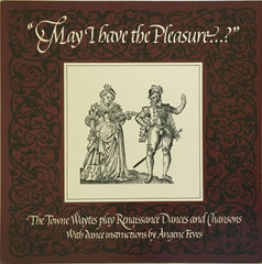 """May I Have The Pleasure...?"", The Towne Waytes (Vinyl)"