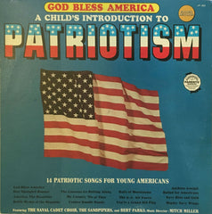 God Bless America - A Child's Introduction To Patriotism, The Navel Cadet Choir / The Sandpipers / Bert Parks (Vinyl)