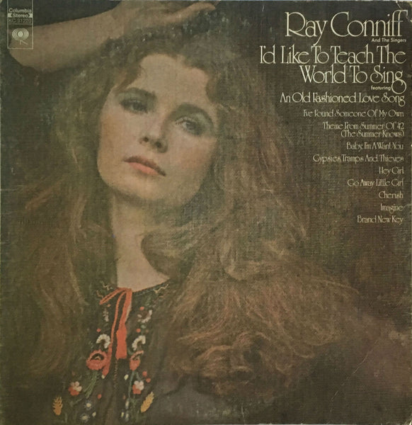 I'd Like To Teach The World To Sing, Ray Conniff And The Singers (Vinyl)