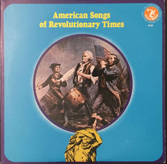 American Songs Of Revolutionary Times, Richard Chase / Jean Ritchie / Paul Clayton (Vinyl)