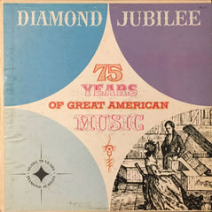 75 Years Of Great American Music, Unknown Artist (Vinyl)