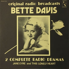 Bette Davis In 2 Complete Dramas: Jane Eyre / This Lonely Heart (Original Radio Broadcasts), Bette Davis (Vinyl)
