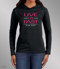 Live Life Fast Light Weight Hoodie Pink