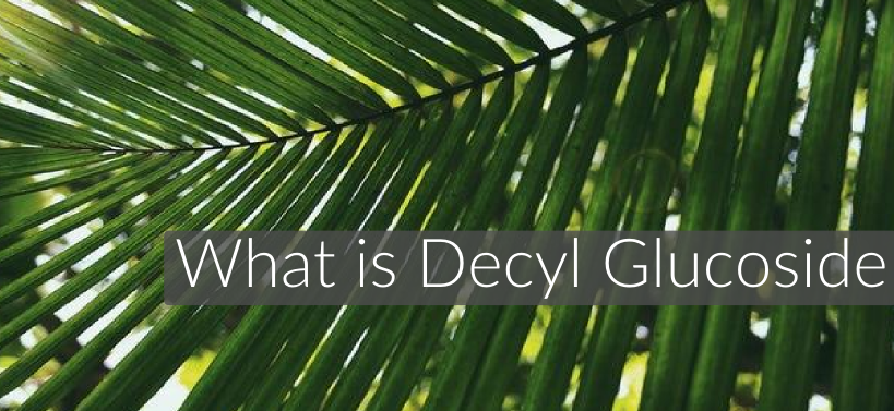what is decyl glucoside