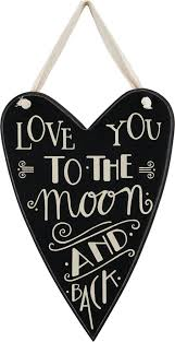 Love you to the moon Heart Sign