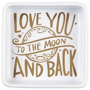 Trinket Trays- Love you to the Moon & Back
