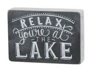 Relax You're at the Cabin Sign
