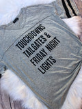 Touchdowns Tailgates & Friday Night Lights Tee