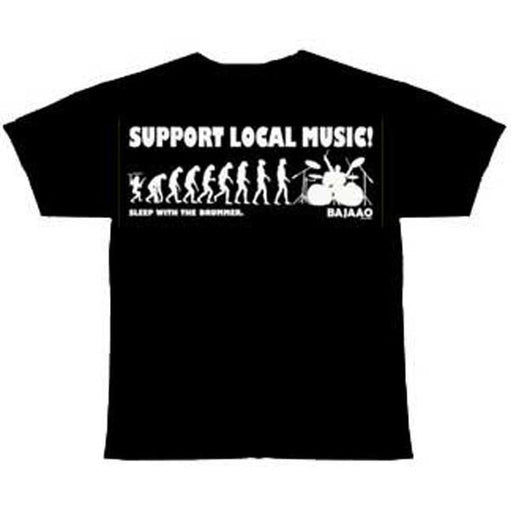 "BAJAAO ""Support Local Music...Sleep with the Drummer"" Tshirt"