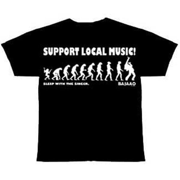 "BAJAAO ""Support Local Music...Sleep with the Singer"" Tshirt"