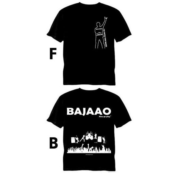 BAJAAO Official 'I'm with the Band' Tshirt - Now Go Play!