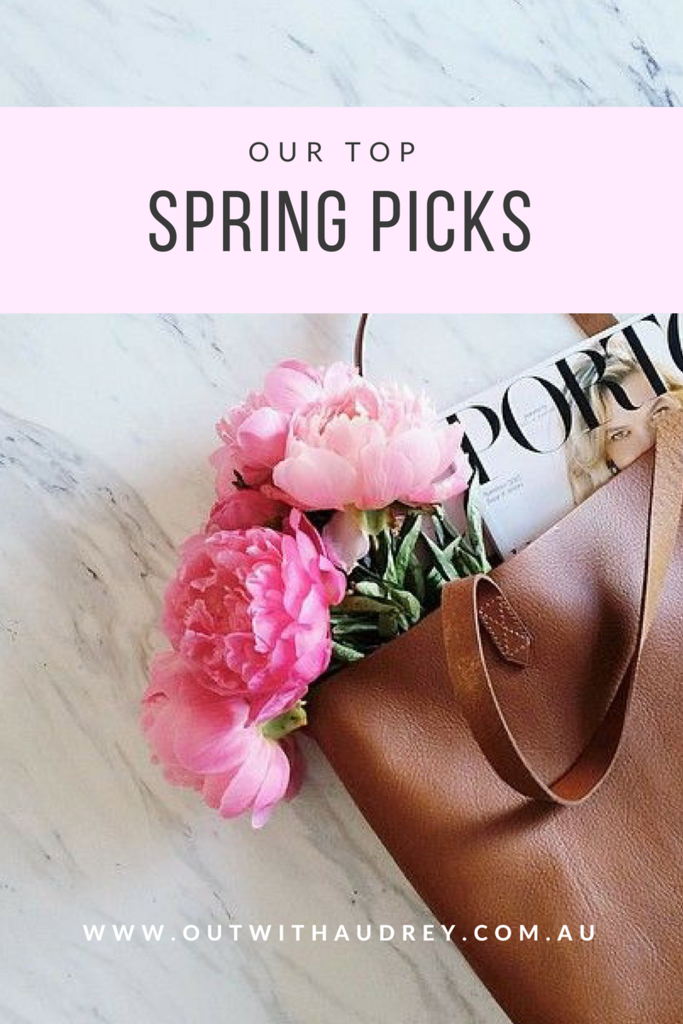 We've gathered together our Top picks for SPRING!