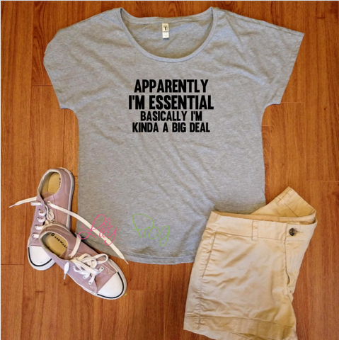 Apparently I'm Essential Women's Fitted T-Shirt & Dolman T-Shirt