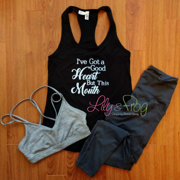 I've Got a Good Heart but This Mouth Women's Racerback & Fitted Women's Tank Top