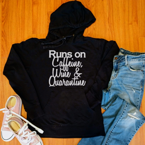 Runs on Caffeine, Wine, & Quarantine Women's Lightweight Hooded Sweatshirt