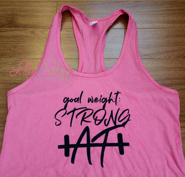 Goal Weight: Strong AF Women's Racerback