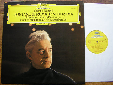 RESPIGHI: PINES OF ROME / FOUNTAINS OF ROME  KARAJAN / BERLIN PHILHARMONIC  2531 055