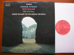 RESPIGHI: PINES OF ROME / FOUNTAINS OF ROME / FESTE ROMANE    ORMANDY / PHILADELPHIA   ARL1 1407