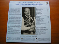 CRUSELL / ATTERBERG / EKLUND: MUSIC FOR HORN & ORCHESTRA    LINDER / GOTHENBORG SYMPHONY / DUTOIT / MACAL / OSKAMP   CAP 1144