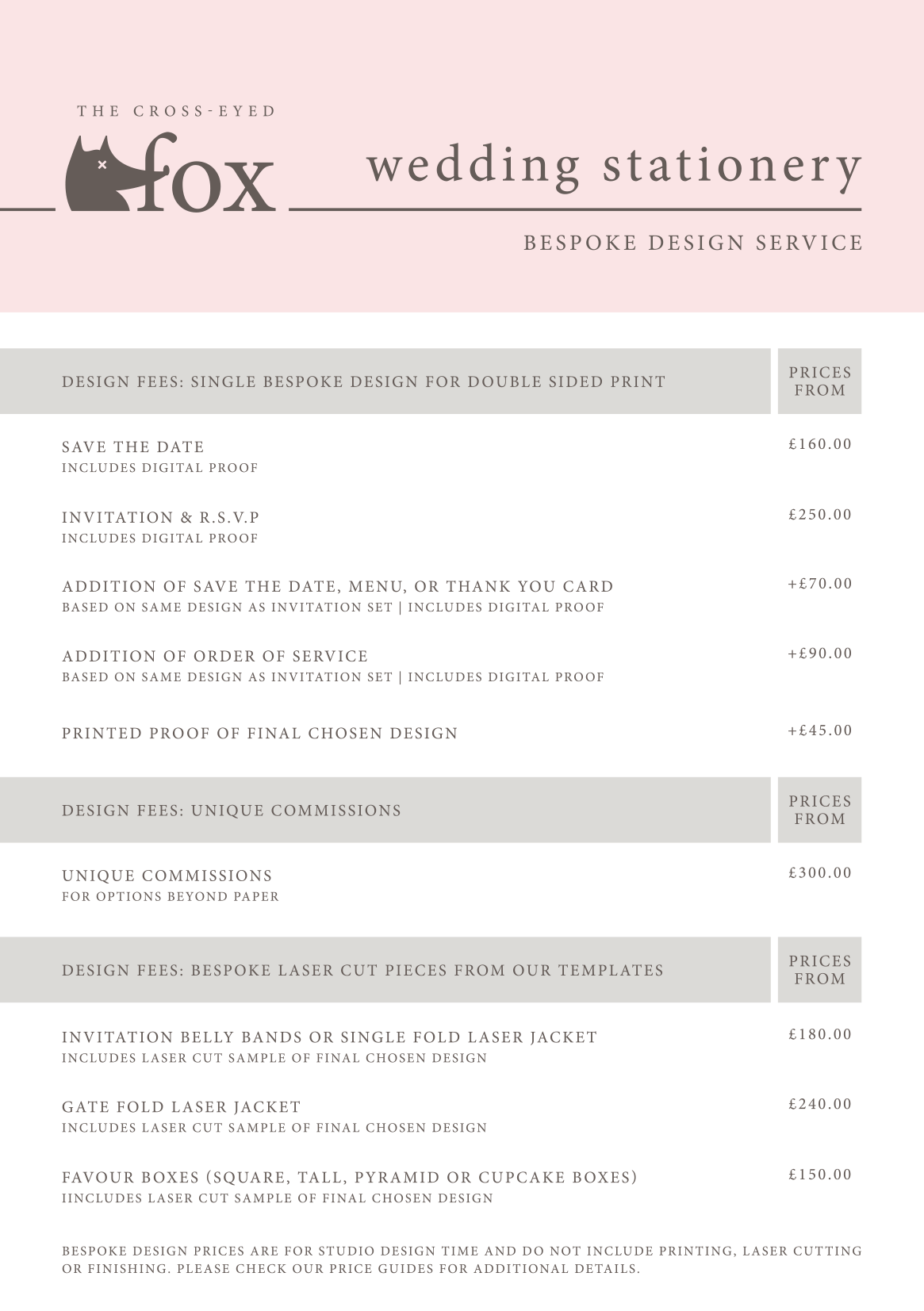 The Cross-Eyed Fox Bespoke Design Services Price Guide 2017/2018