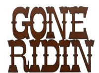 Rustic Ironwerks-Gone Ridin Sign