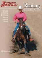 Western Horseman Reining, Completely Revised