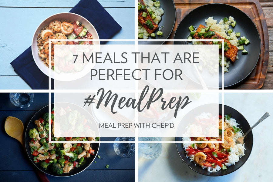 Meal Prep with Chef'd | 7 Meal Kits for #MealPrep