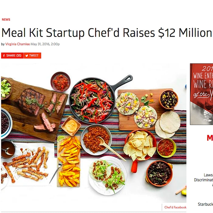 Meal Kit Startup Chef'd Raises $12.3 Million