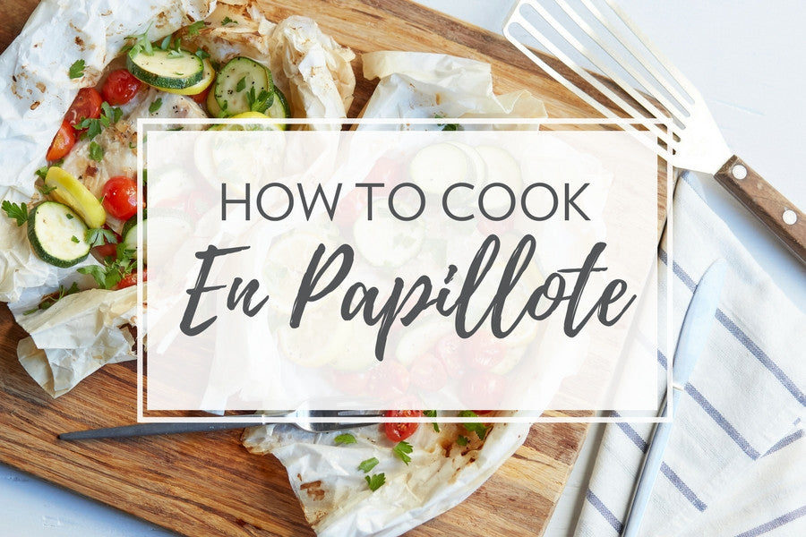 How to Cook En Papillote