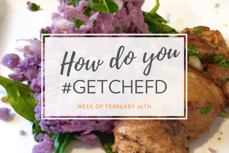 How Do You #GetChefd? [Week of February 20th] | Meal Kit Giveaway