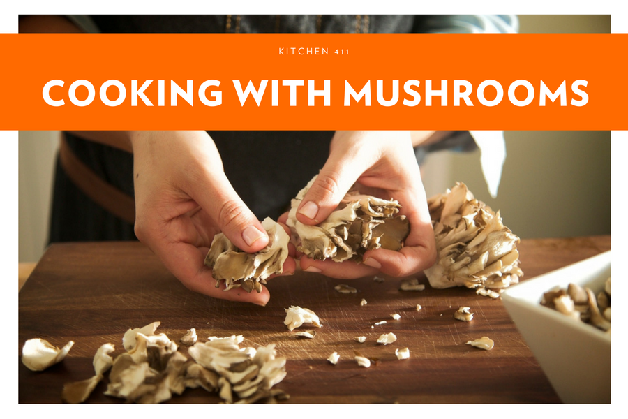 Kitchen 411 | Cooking with Mushrooms | Chef'd Meal Kits