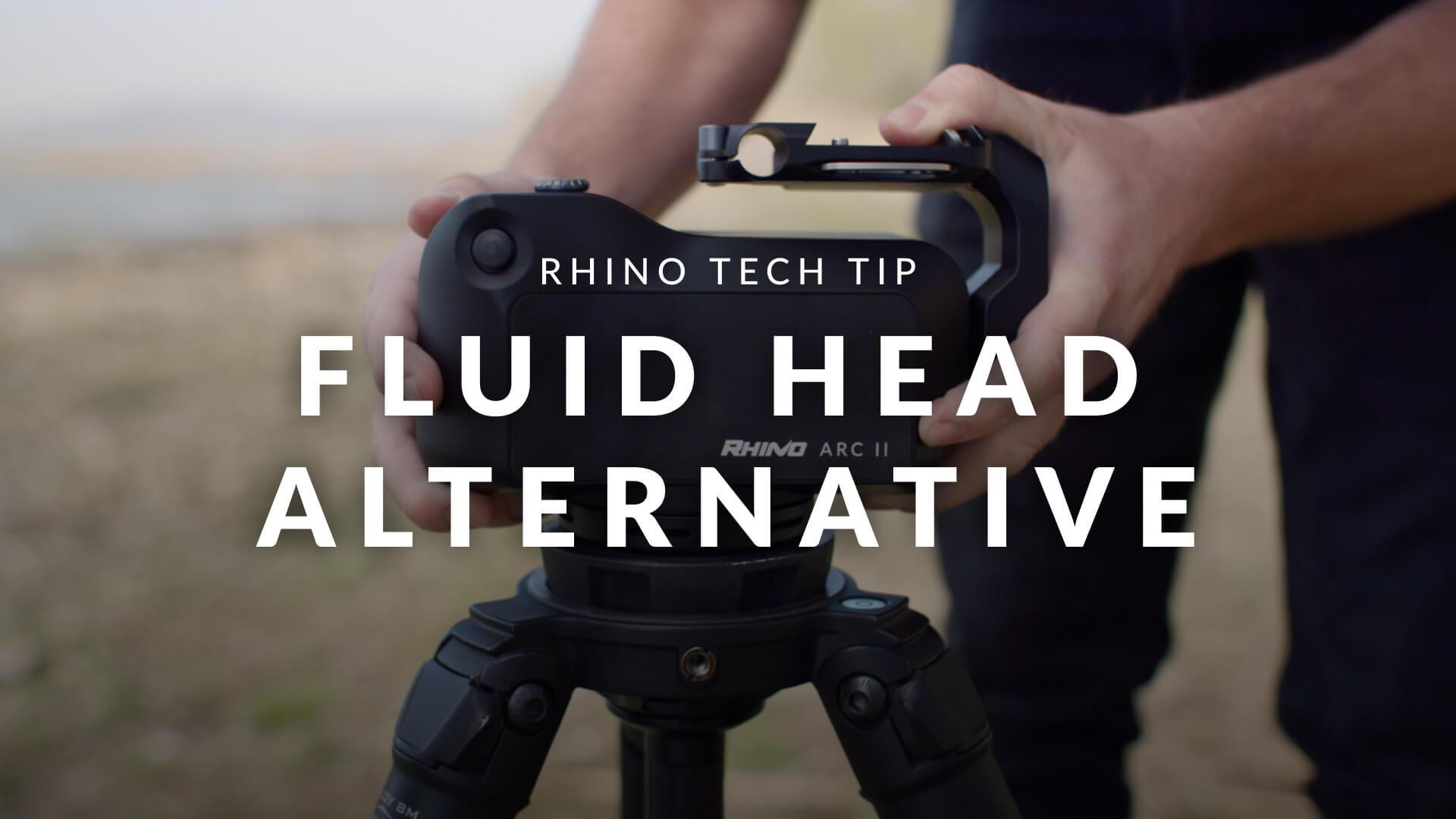 Rhino Arc II: Alternative to Your Fluid Head?