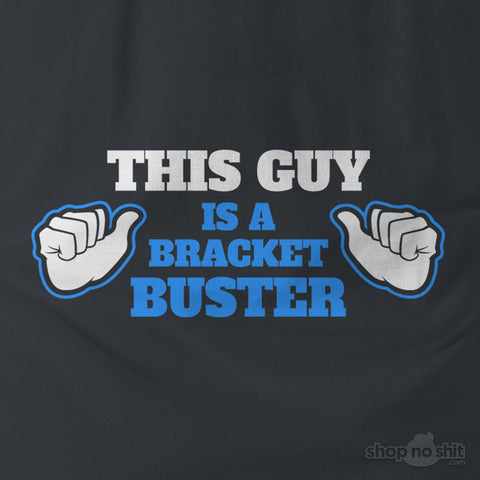 Bracket Buster Men's