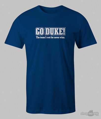 Go Duke! The team I root for never wins.