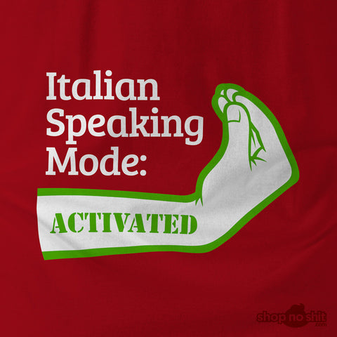 Italian Speaking Mode: ACTIVATED