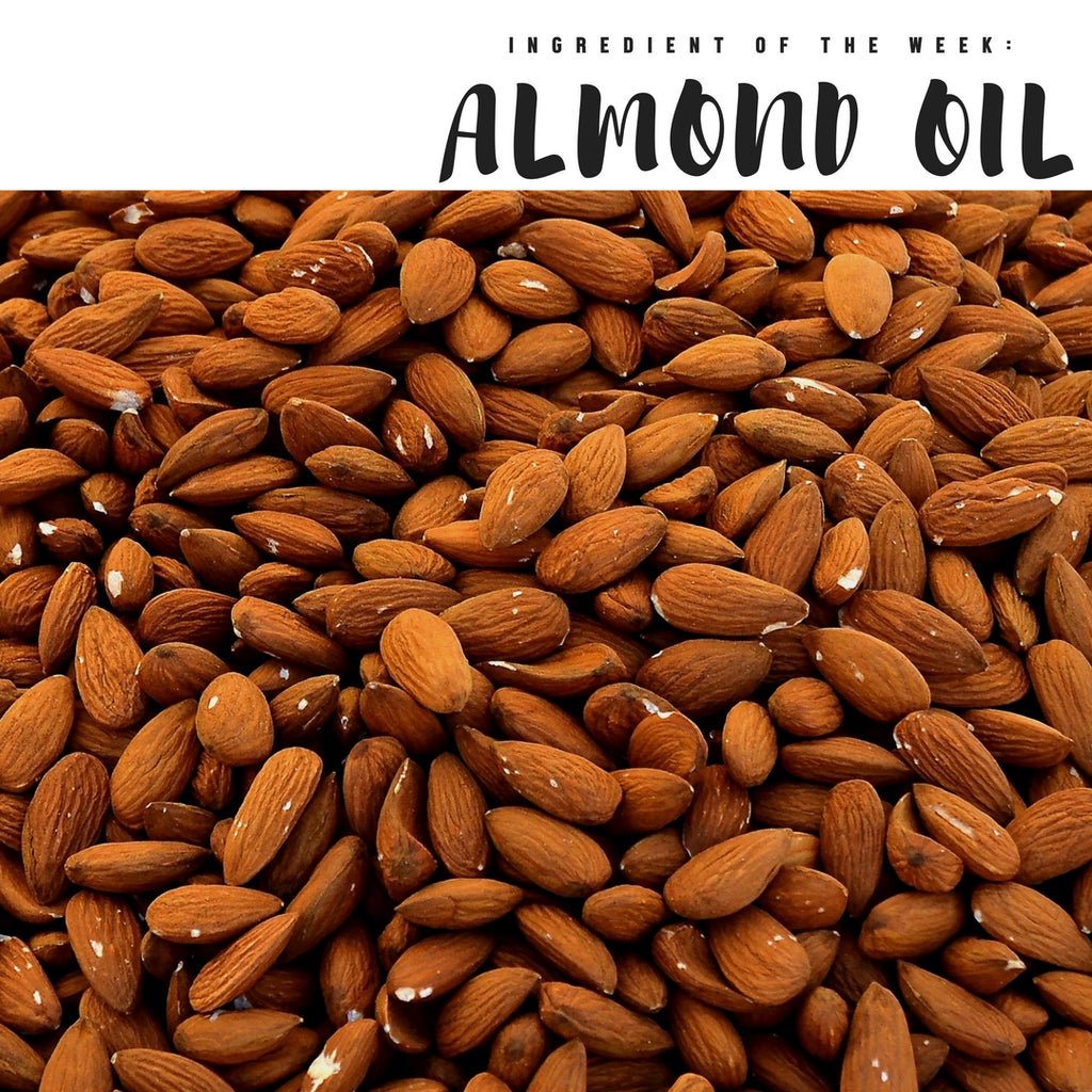 Ingredient of the Week: Almond Oil