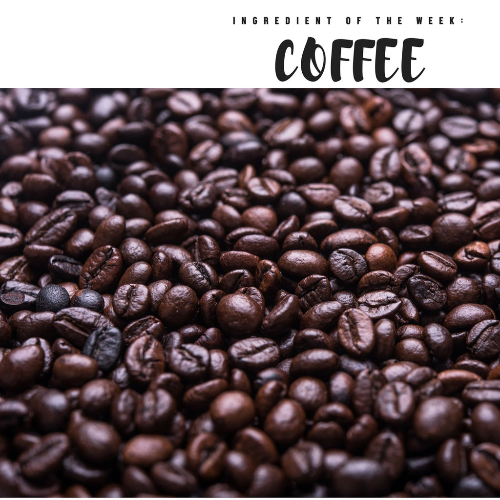 Ingredient of the Week: Coffee