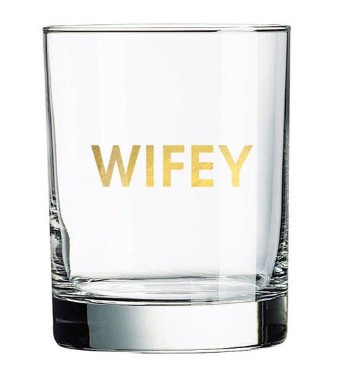 Wifey Rock Glass