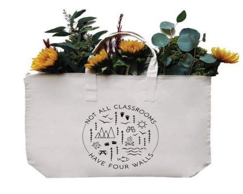 Not All Classrooms Have Four Walls Reusable LARGE Tote
