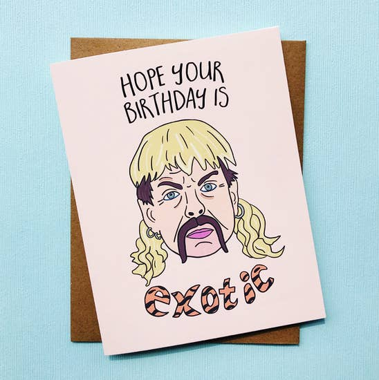 Funny Joe Exotic Tiger King Birthday Card