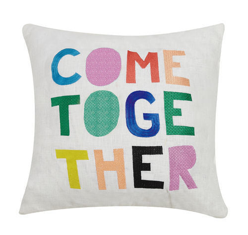 Come Together Pillow 16x16
