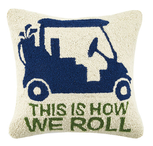 This is How We Roll 16x16 Pillow