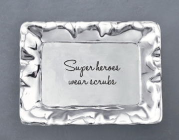 Super Heroes Wear Scrubs Tray