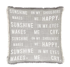 "Sunshine on my Shoulders 22"" Euro Pillow"