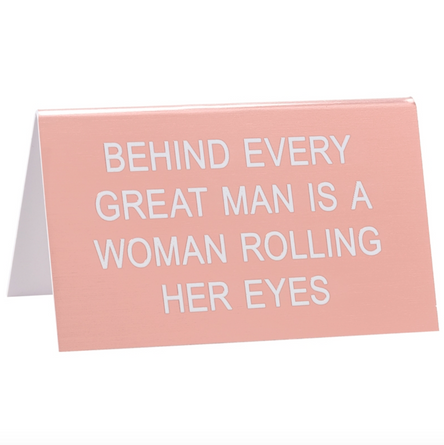 Rolling Her Eyes Desk Sign