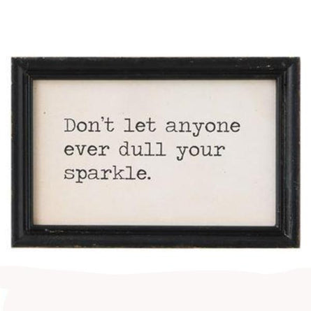 Don't Let Anyone Dull Sparkle Art 9x6""