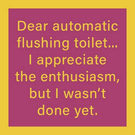 Coaster: Automatic Flushing
