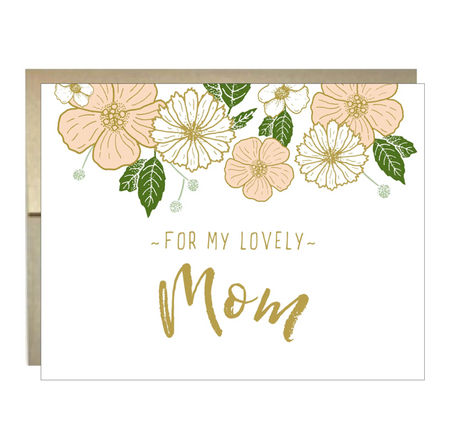 For My Lovely Mom Mother's Day Greeting Card