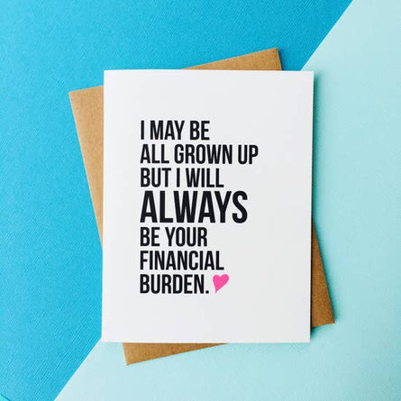 Financial Burden Card for Mom or Dad