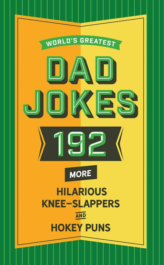 World's Greatest Dad Jokes 192 More  Book